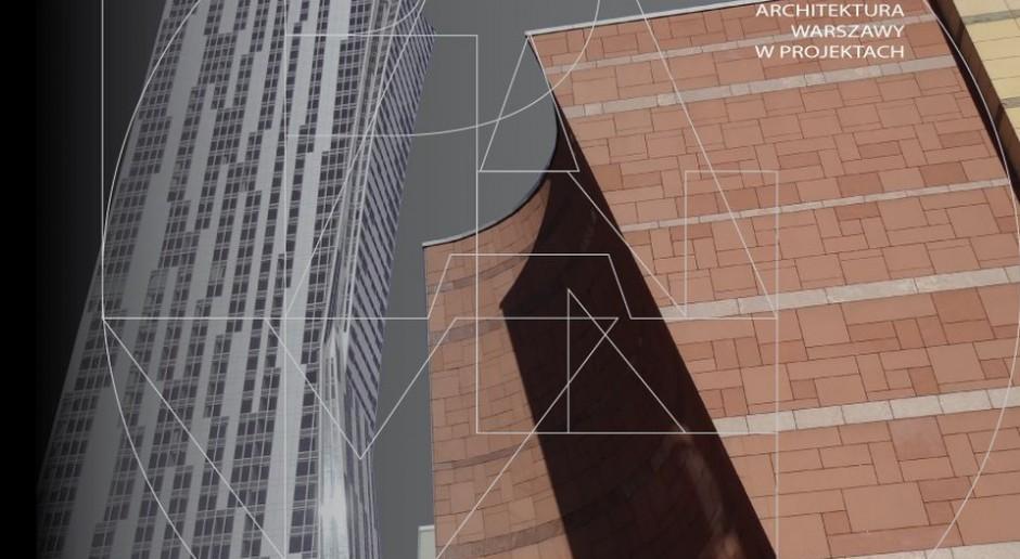 Architektura Warszawy w projektach