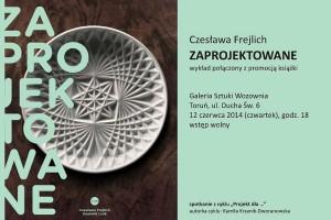 Design to nie tylko modny gadżet, spotkanie z Czesławą Frejlich