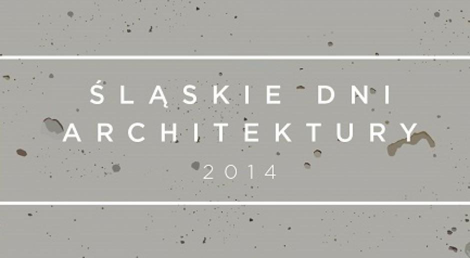 Śląskie Dni Architektury 2014 - zapoznaj się z programem