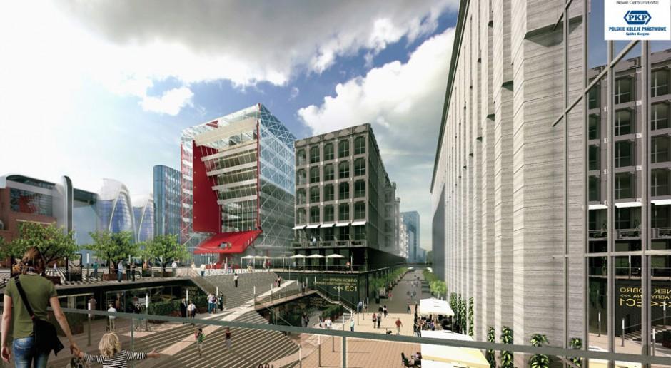 Wiemy jak będzie wyglądało Nowe Centrum Łodzi