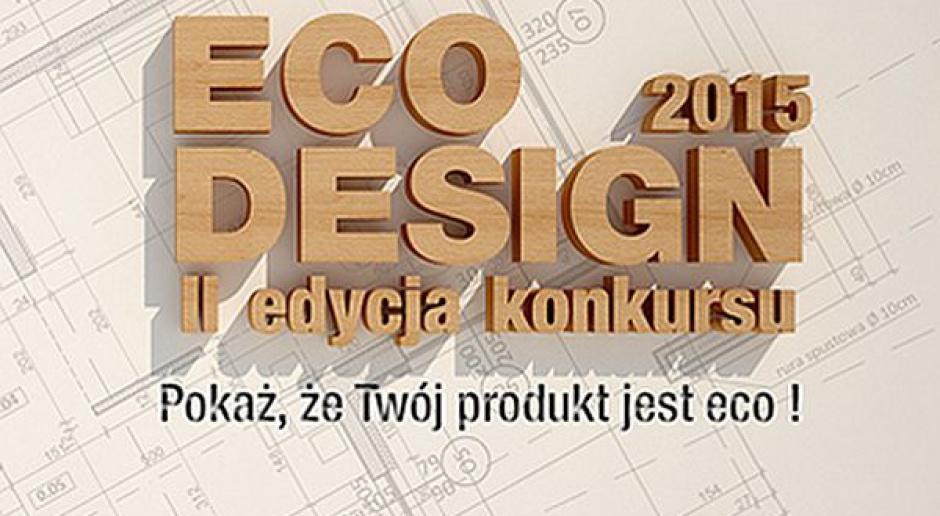 Konkurs Eco Design - projektujesz ekologicznie?