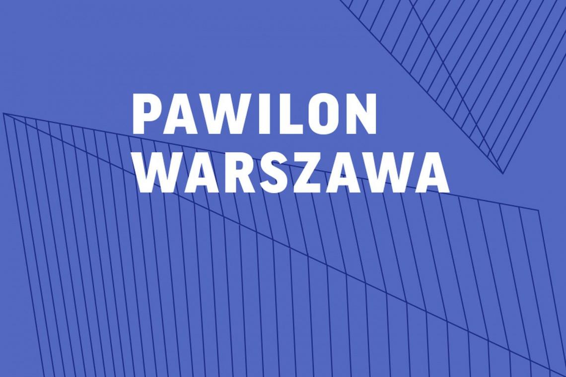 Pawilon Warszawa promocją dla miasta