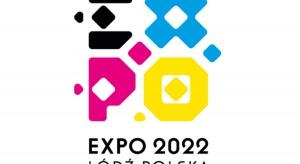 Łódź chce być gospodarzem Expo 2022. Międzynarodowa promocja już ruszyła
