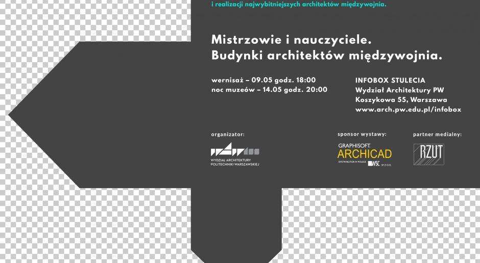 Wernisaż prac mistrzów architektury międzywojnia