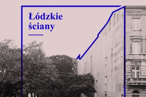 Odmienić łódzkie... ściany. Na starcie nietypowy konkurs dla architektów i designerów