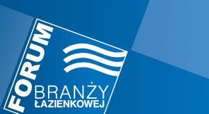 Forum Branży Łazienkowej już w poniedziałek. Ostatnie dni rejestracji