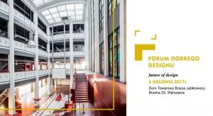 Forum Dobrego Designu już w grudniu. Ruszyła rejestracja!