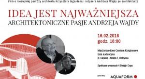 O pasji i architekturze. Przyjaźń Krzysztofa Ingardena i Andrzeja Wajdy oraz... wspólny film