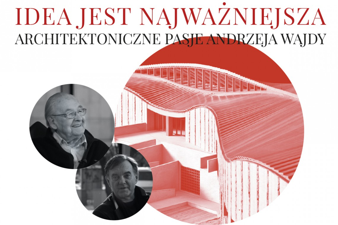 Architektura. Druga pasja Andrzeja Wajdy
