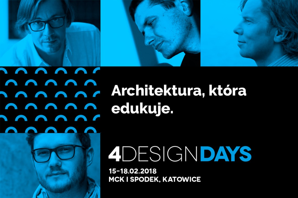 Architektura, która edukuje. O tym na 4 Design Days