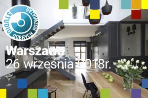Nowości, trendy, innowacyjne technologie i tajniki fotografii wnętrz. Już jutro Studio Dobrych Rozwiązań w Warszawie!