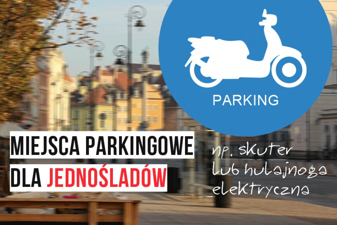 Czy powstaną miejsca parkingowe dla jednośladów?