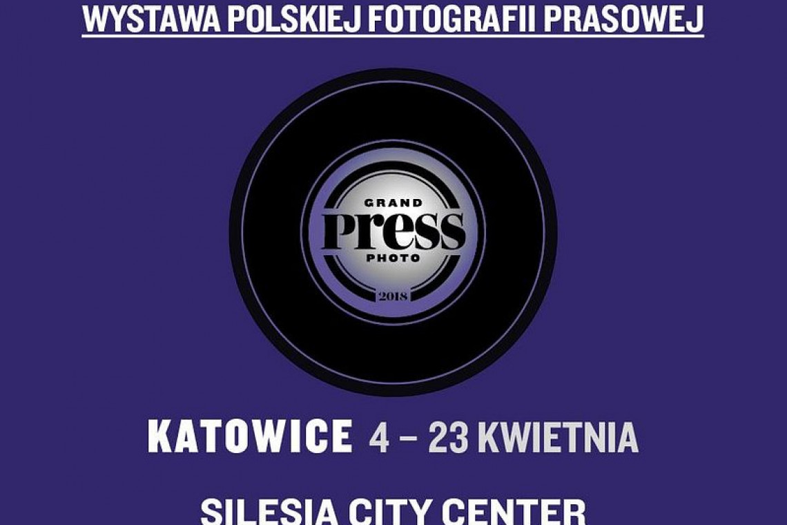 Wystawa Grand Press Photo 2018 w Silesia City Center