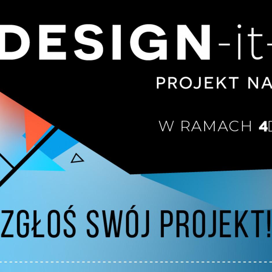 II edycja konkursu DESIGN-it-UP – PROJEKT NA STARCIE! Zapraszamy do udziału!