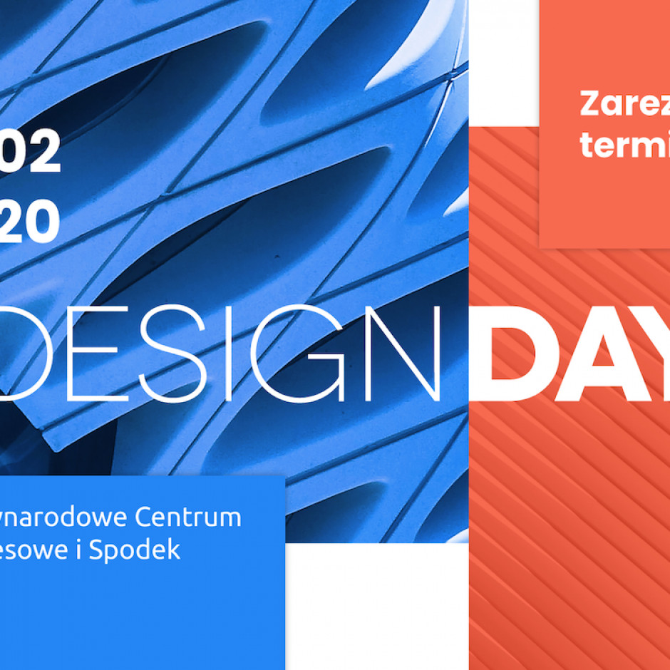 Tu trzeba być! Ważne tematy na 4 Design Days 2020!