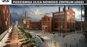 Rusza budowa podziemnej ulicy w Nowym Centrum Łodzi