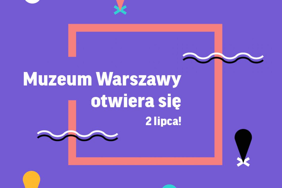 Ponownie otwarte Muzeum Warszawy zaprasza na cykl upamiętniający 75. rocznicę odbudowy stolicy