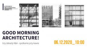 Jubileusz pracowni Kuryłowicz&Associates: już 6 grudnia wyjątkowa transmisja na żywo