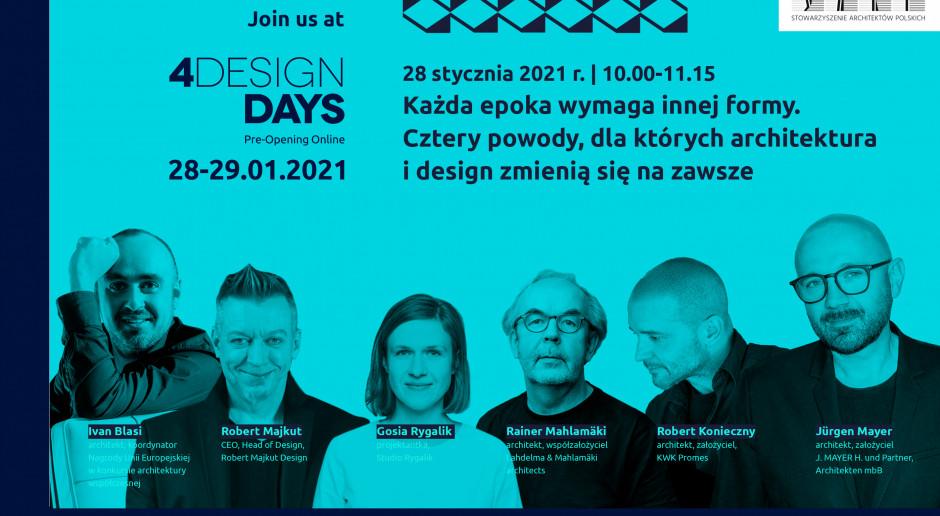 4 Design Days: Każda epoka wymaga innej formy. Architektura i design zmienią się na zawsze?