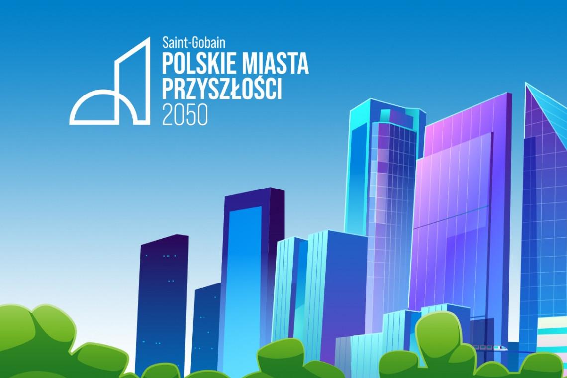 Wybitni świata architektury o tym, jak będą wyglądać polskie miasta za 30 lat